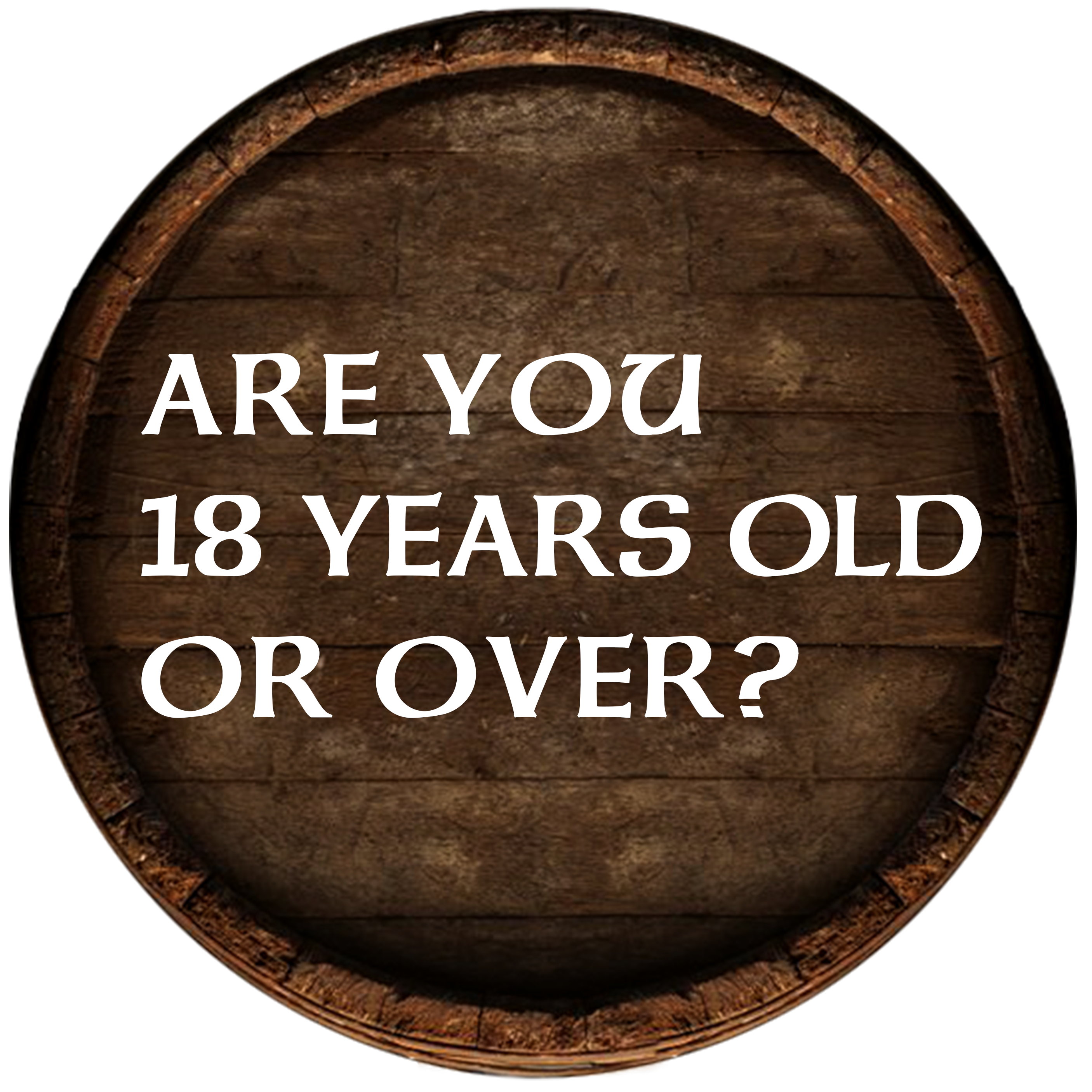 Are you 18 years old or over?